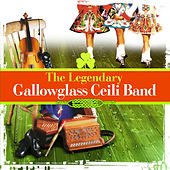 The Legendary Gallowglass Ceili Band - Irish Dancing Music (Special Remastered Edition) by Gallowglass Ceili Band