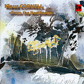 Klaus Cornell: Tcha-Ti-Man-Wi (The Legend of Mary's Peak), Cojote Tales & A Quest for Snow White by Various Artists