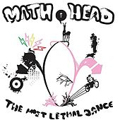 The Most Lethal Dance by Math Head
