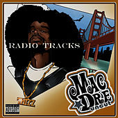 Uncut (Radio Tracks) by Mac Dre