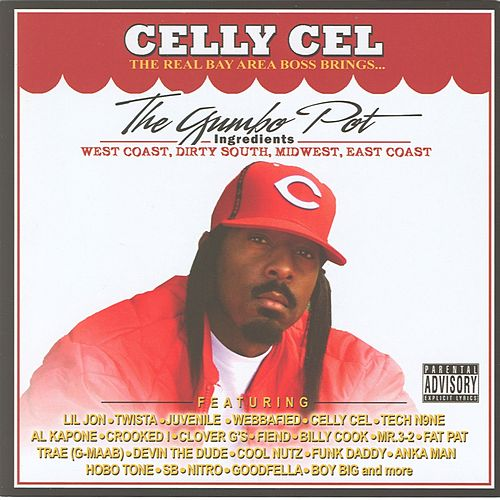 Celly Cel Presents: The Gumbo Pot by Various Artists
