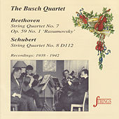 Beethoven & Schubert: String Quartets No. 7 & 8 by Busch Quartet