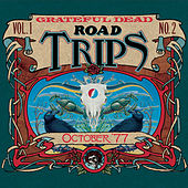 Road Trips Vol. 1 No. 2: 10/11/77 by Grateful Dead