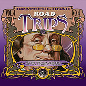 Road Trips Vol. 4 No. 4: 4/5/82 - 4/6/82 by Grateful Dead