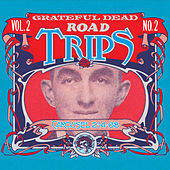 Road Trips Vol. 2 No. 2: 2/14/68 by Grateful Dead