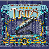 Road Trips Vol. 2 No. 3: 6/16/74 by Grateful Dead