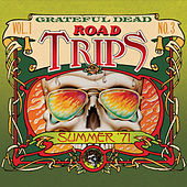 Road Trips Vol. 1 No. 3: 7/31/71 by Grateful Dead