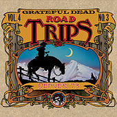 Road Trips Vol. 4 No. 3: 11/20/73 - 11/21/73 by Grateful Dead