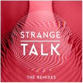 Strange Talk - The Remixes by Strange Talk