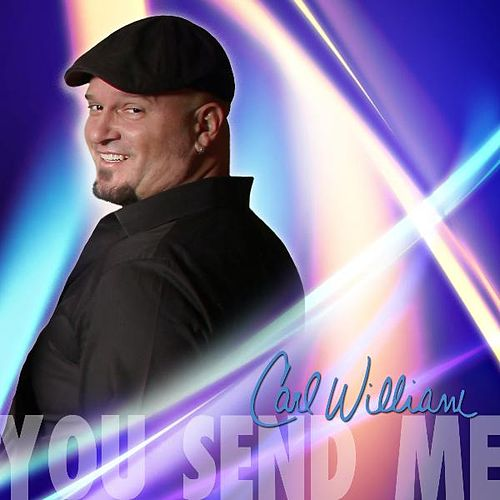 You Send Me by Carl William