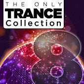 The Only Trance Collection 08 - EP by Various Artists