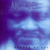 Shades of Bey by Andy Bey