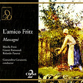 Mascagni: L'amico Fritz by Milan Chorus of Teatro alla Scala