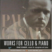 Pau Casals: Works for Cello & Piano by Peter Schmidt
