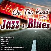On the Road with Jazz & Blues von Various Artists