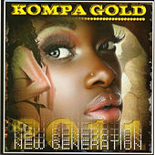 Kompa Gold 2011 - New Generation by Various Artists