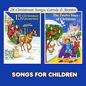Christmas Favourites & The Twelve Days of Christmas by Songs For Children