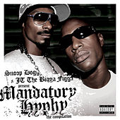 Mandatory Hyphy - Radio Edits von Snoop Dogg