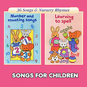 Number and Counting Songs & Learning to Spell by Songs For Children