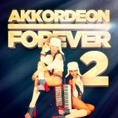 Akkordeon Forever, Vol. 2: 100 Titel für die Fans des Akkordeons von Various Artists