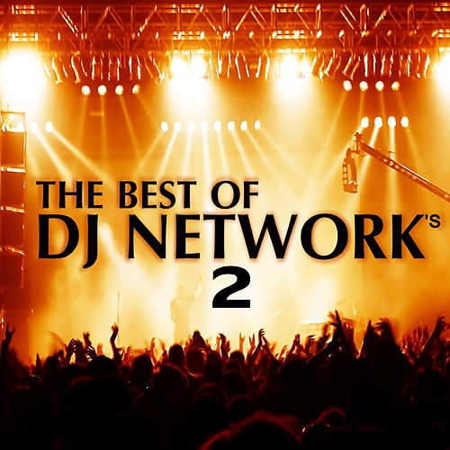 The Best of DJ Networks 2 by Various Artists