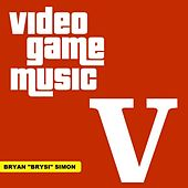 Video Game Music, Vol. 5 by Bryan