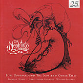 Love Underground, The Lobster & Other Tales by The Mephisto Ensemble