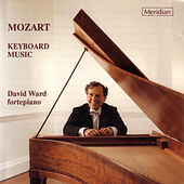 Mozart: Keyboard Music by David Ward