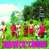 The Birth of Jungle Cumbia von Juaneco Y Su Combo