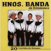 20 Corridos de Siempre by Hnos. Banda de Salamanca