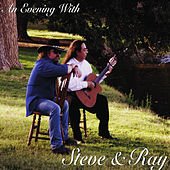 An Evening With Steve & Ray by Steve