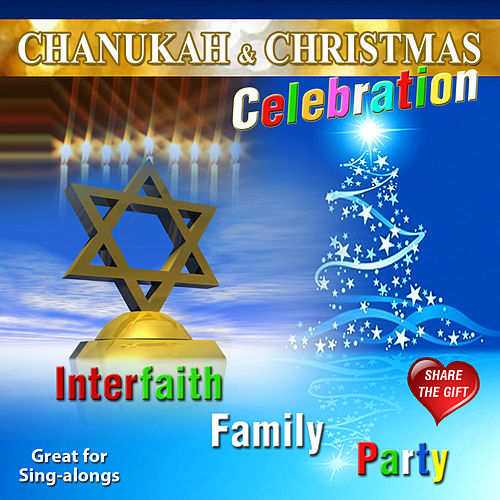 Chanukkah & Christmas Celebration by David & The High Spirit
