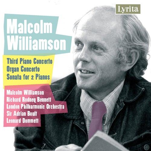 Williamson: Sonata for 2 Pianos, Organ Concerto, Piano Concerto No. 3 by London Philharmonic Orchestra