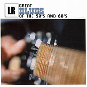 Great Blues of the 50's and 60's von Various Artists