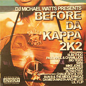 Before da Kappa 2K2 by Swisha House