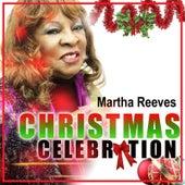 Christmas Celebration by Martha Reeves