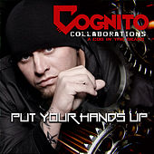 Put Your Hands Up by Cognito
