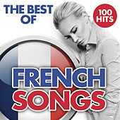 The Best of French Songs from the 2000's Era - 100 Hits by François