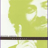 The Ultimate Collection by Keith Green