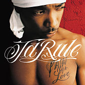 Pain Is Love by Ja Rule
