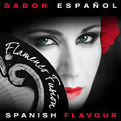 Sabor Español - Spanish Flavour - Flamenco Fussión by Various Artists