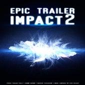 Epic Trailer Impact 2 by Erik Ekholm