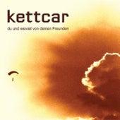 Du und wieviel von deinen Freunden by Kettcar