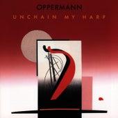 Unchain My Harp by Oppermann