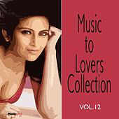 Music  To Lovers Collection, Vol.12 by The Strings Of Paris