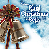 Ring Christmas Bells by Various Artists