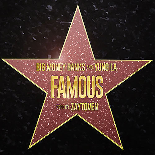 Famous by Yung LA