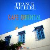 Café Oriental by Franck Pourcel
