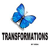 Transformations:Guided Meditations by Veda