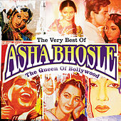 The Very Best Of Asha Bhosle: The Queen Of Bollywood by Various Artists